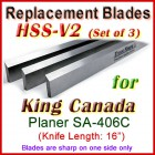 Set of 3 HSS Blades for King Canada 16'' Planer, SA-406C