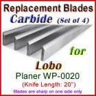 Set of 4 Carbide Blades for Lobo 20'' Planer, WP-0020