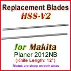 Set of 2 HSS Blades for Makita 12'' Planer, 2012NB