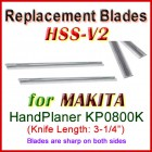 Set of 2 HSS Blades for Makita 3'' Handheld Planer, KP0800K