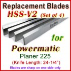 Set of 4 HSS Blades for Powermatic 24'' Planer, 225