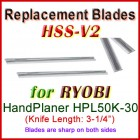 Set of 2 HSS Blades for Ryobi 3'' Handheld Planer, HPL50K-30