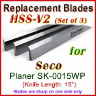 Set of 3 HSS Blades for Seco 15'' Planer, SK-0015WP