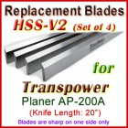 Set of 4 HSS Blades for Transpower 20'' Planer, AP-200A