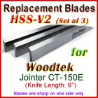 Set of 3 HSS Blades for Woodtek 6'' Jointer, CT-150E
