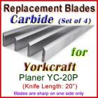 Set of 4 Carbide Blades for Yorkcraft  Planer, YC-20P