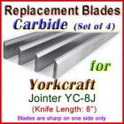 Set of 4 Carbide Blades for Yorkcraft  Jointer, YC-8J