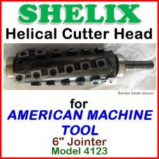 SHELIX for AMERICAN MACHINE TOOL 6'' Jointer, Model 4123