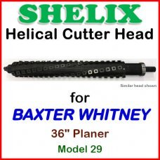 SHELIX for BAXTER WHITNEY 36'' Planer, Model 29