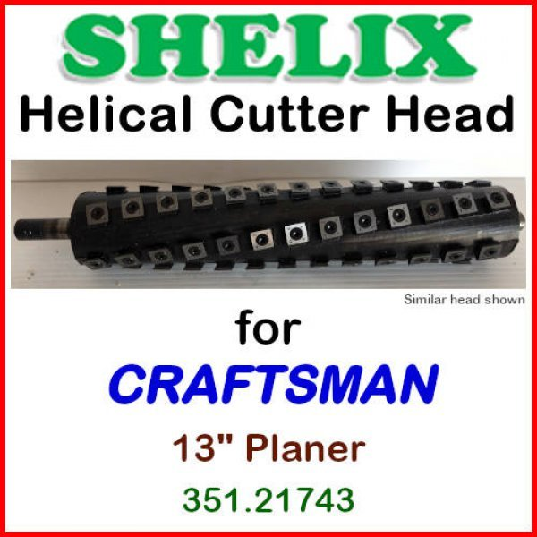 Shelix For Craftsman Sears 13 Planer 351 217430