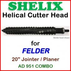 SHELIX for FELDER 20'' Planer, AD-951 COMBO