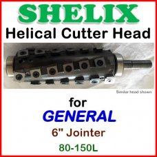 SHELIX for GENERAL 6'' Jointer, 80-150L