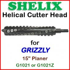 SHELIX for GRIZZLY 15'' Planer, G1021 or G1021Z