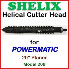 SHELIX for POWERMATIC 20'' Planer, Model 208