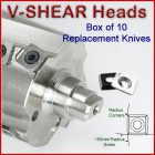 Set of 10 Replacement Knives for V-Shear Heads
