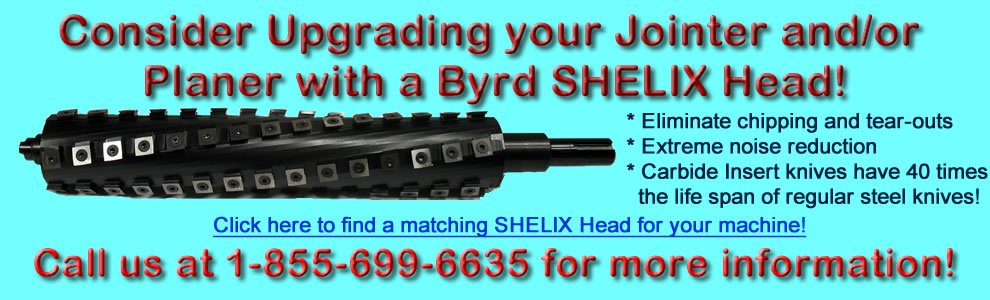 Upgrade your jointer and planer to a spiral cutter head!